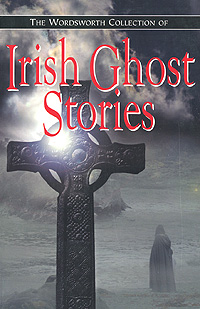 Irish Ghost Stories ghost stories of edith wharton tales of mystery