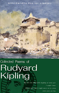 Collected Poems of Rudyard Kipling rudyard kipling kim