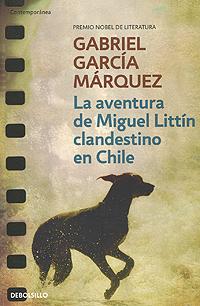 La aventura de Miguel Littin clandestino en Chile libro de ejercicios m 2 audio cds