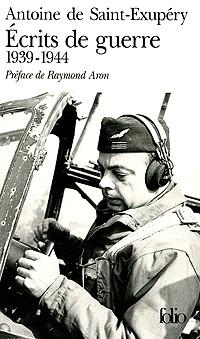 Ecrits de guerre: 1939-1944