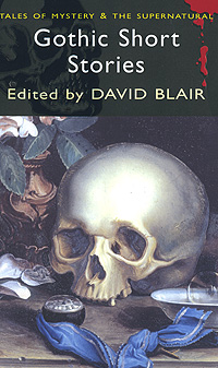 Gothic Short Stories seven gothic tales