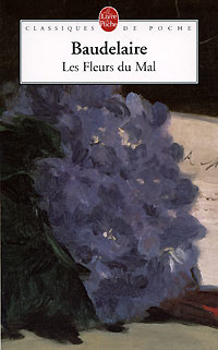 Les Fleurs du Mal la folie baudelaire