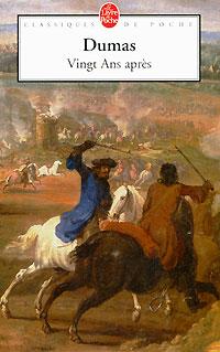 Vingt Ans apres dumas a les trois mousquetaires tome ii roman d aventures en francais 1844 три мушкетера том ii приключенческий роман на французском языке