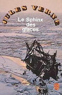 Le sphinx des glaces verne le sphinx des glaces