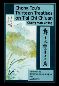 Cheng-Tzu's Thirteen Treatises on T'ai Chi Ch'uan mccann c thirteen ways of looking