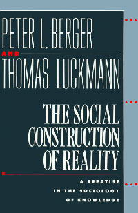 купить The Social Construction of Reality: A Treatise in the Sociology of Knowledge недорого