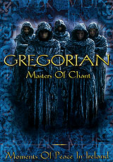 Gregorian: Masters Of Chant. Moments of Peace in Ireland gregorian gregorian masters of chant x the final chapter
