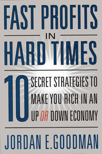все цены на Fast Profits in Hard Times: 10 Secret Strategies to Make You Rich in an Up or Down Economy