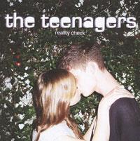 The Teenagers.  Reality Check Концерн