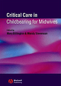 Critical Care in Childbearing for Midwives the salmon who dared to leap higher