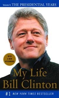 My Life: tom 2. The Presidential Years liberty presidential 25buw br