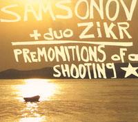 Samsonov & Duo Zikr. Premonitions Of A Shooting Star (ECD)