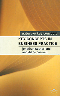 Key Concepts in Business Practice marketing in a nutshell key concepts for non specialists