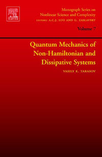 Quantum Mechanics of Non-Hamiltonian and Dissipative Systems, Volume 7 per olov lowden quantum systems in chemistry and physics part i 31