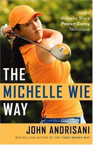 The Michelle Wie Way: Inside Michelle Wie's Power-Swing Technique босоножки anne michelle anne michelle an041awiez57