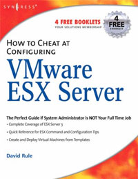 установочный комплект esx sx10wk How to Cheat at Configuring VmWare ESX Server
