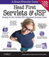 Head First Servlets and JSP: Passing the Sun Certified Web Component Developer Exam 特色教材·精选系列:j2ee项目开发与设计
