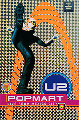 U2 Popmart: Live From Mexico City the day the streets stood still