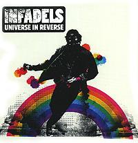 Infadels Infadels. Universe In Reverse