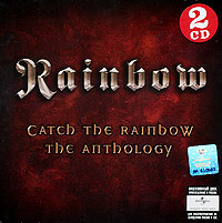 Rainbow Rainbow. Catch The Rainbow. The Anthology (2 CD) rainbow rainbow down to earth deluxe edition 2 cd