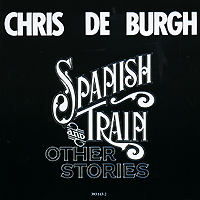 Крис Де Бург Chris De Burgh. Spanish Train And Other Stories священномученик киприан епископ карфагенский книга о единстве церкви