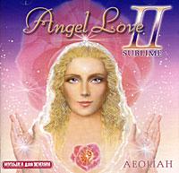 Aeoliah. Angel Love 2