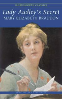 Lady Audley's Secret the secret life of emily dickinson – a novel