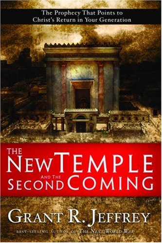The New Temple and the Second Coming: The Prophecy That Points to Christ's Return in Your Generation paul temple and the harkdale robbery
