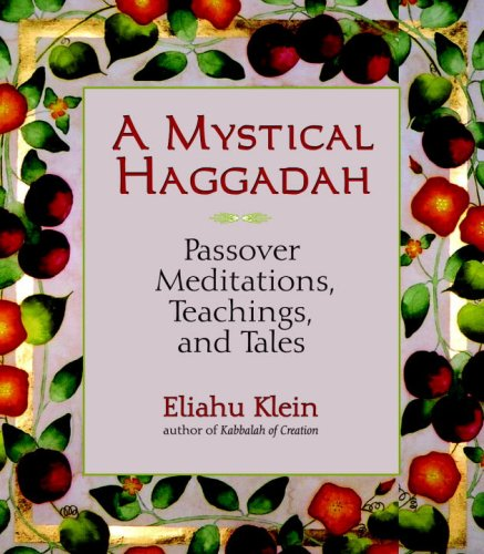 A Mystical Haggadah: Passover Meditations, Teachings, and Tales new passover menu