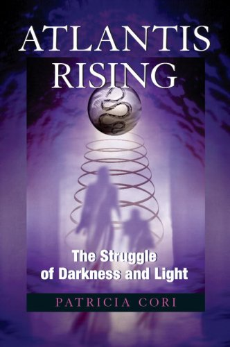 Atlantis Rising: The Struggle of Darkness and Light the rising