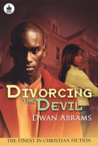 Divorcing the Devil (Urban Christian) the devil s promise