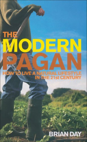 Modern Pagan: How to Live a Natural Lifestyle in the 21st Century modern 21 brother