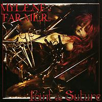 Mylene Farmer.  Point De Suture ООО