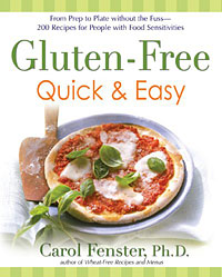 Gluten-Free Quick & Easy the gluten free bible the thoroughly indispensable guide to negotiating life without wheat