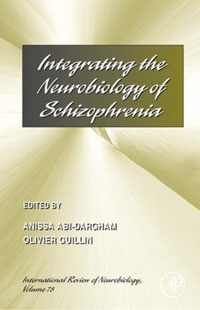 Integrating the Neurobiology of Schizophrenia, Volume 78