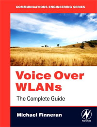 Voice Over WLANs: The Complete Guide kamaljeet kaur and gursimranjit singh crtp performance for voip traffic over ieee 802 11