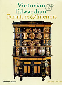 Victorian and Edwardian Furniture Interiors: From the Gothic Revival to Art Nouveau