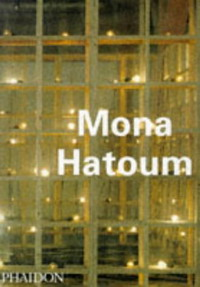 Mona Hatoum (Contemporary Artists) a summer of drowning