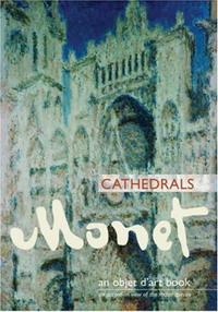 Monet Cathedrals (Objet D'art Book)