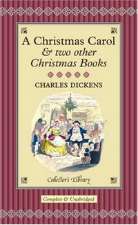 A Christmas Carol and Two Other Christmas Books (подарочное издание) a christmas carol and other christmas books