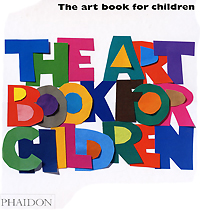 The Art Book for Children: Book 1 dickins r the children s book of art