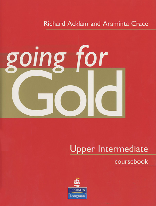 Going for Gold: Upper Intermediate: Coursebook сумка the cambridge satchel