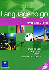 Language to Go: Upper Intermediate: Students' Book get set go level 1 pupil s book
