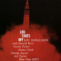 Лу Дональдсон,Дональд Берд,Кертис Фуллер,Сонни Кларк,Арт Тейлор Lou Donaldson: Lou Takes Off лу рид lou reed live in concert