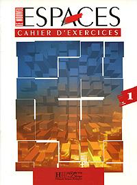 Le Nouvel Espaces 1 - Cahier d'exercices le nouvel edito cd rom autocorrectif b1 cahier d exercices