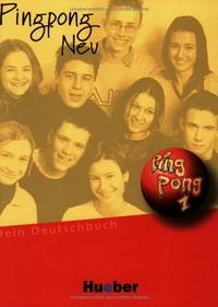 Pingpong Neu 1: Lehrbuch pingpong neu 1 arbeitsbuch