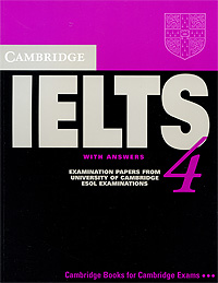 Cambridge IELTS 4 with Answers: Examination Papers from University of Cambridge ESOL Examinations cambridge preliminary english test 4 teacher s book examination papers from the university of cambridge esol examinations