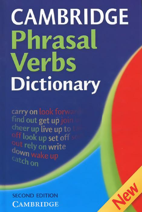 Cambridge Phrasal Verbs Dictionary phrasal verb organiser with mini dictionary