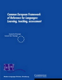 Common European Framework of Reference for Languages: Learning, Teaching, Assessment languages for america