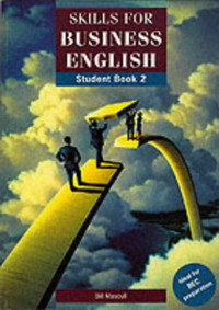Skills for Business English: Student's Book - Level 2 (Skills for Business English) mastering english prepositions